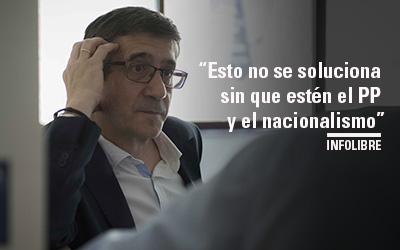 """Patxi López: """"Esto no se soluciona sin que estén el PP y el nacionalismo"""" INFOLIBRE"""